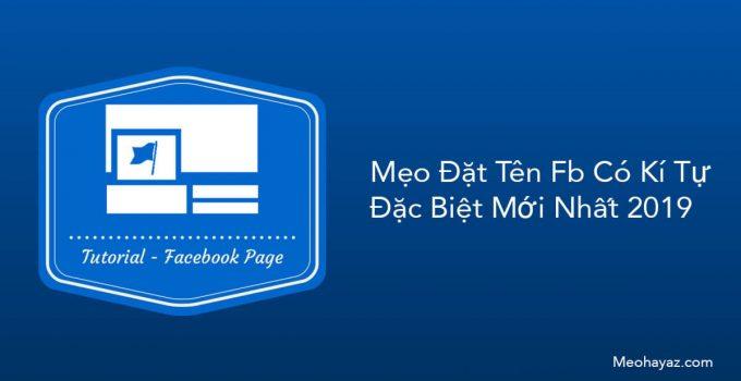 Hướng dẫn đặt tên facebook có kí tự đặc biệt quá độc - không phải ai cũng biết