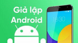 Phần mềm giả lập Android nhanh và nhẹ nhất cho PC - Bluestack đứng đầu
