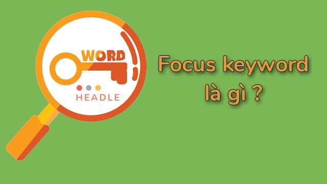 Focus keyword là gì