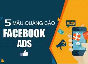 Top 5 mẫu content facebook hay dùng để chạy quảng cáo bán hàng fb